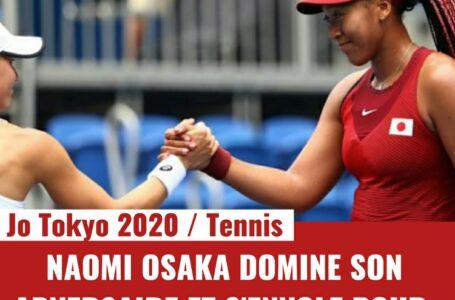 TOKYO 2020 – TENNIS : NAOMI OSAKA DOMINE SON ADVERSAIRE ET S'ENVOLE POUR LES 8E DE FINALES