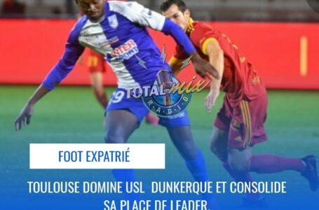 FOOT – EXPATRIÉS : TOULOUSE DOMINE L'USL DUNKERQUE