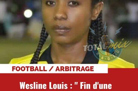 FOOT – ARBITRAGE: WESLINE LOUIS DIT STOP!