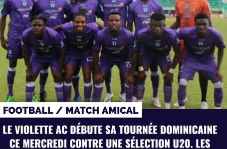 PROMENADE DE SANTÉ POUR LE VIOLETTE FACE AUX U20 DOMINICAINS