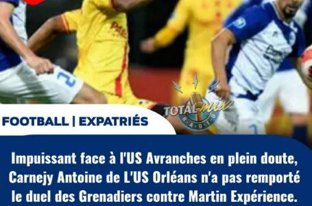 FOOT/ EXPATRIÉS : PAS DE GAGNANT ENTRE CARNEJY ANTOINE ET MARTIN EXPÉRIENCE
